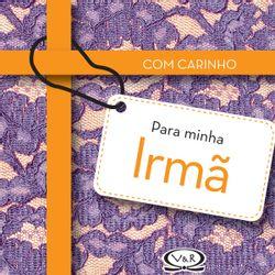 COM-CARINHO-PARA-MINHA-IRMA